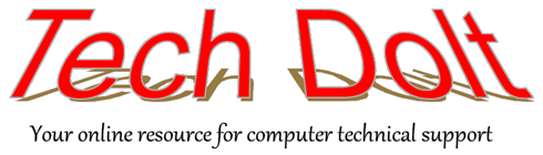 Tech Dolt, your online  resource for computer technical support
