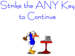 Strike the any key to continue, unless you want to pay for data recovery